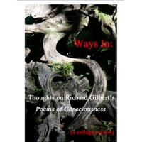 waysin_thoughtsongilbertspoemsofconsciousness_Roadrunner_August_2009.pdf