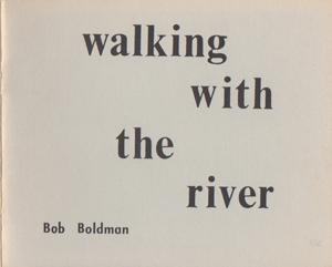boldman_walkingwiththerivercover