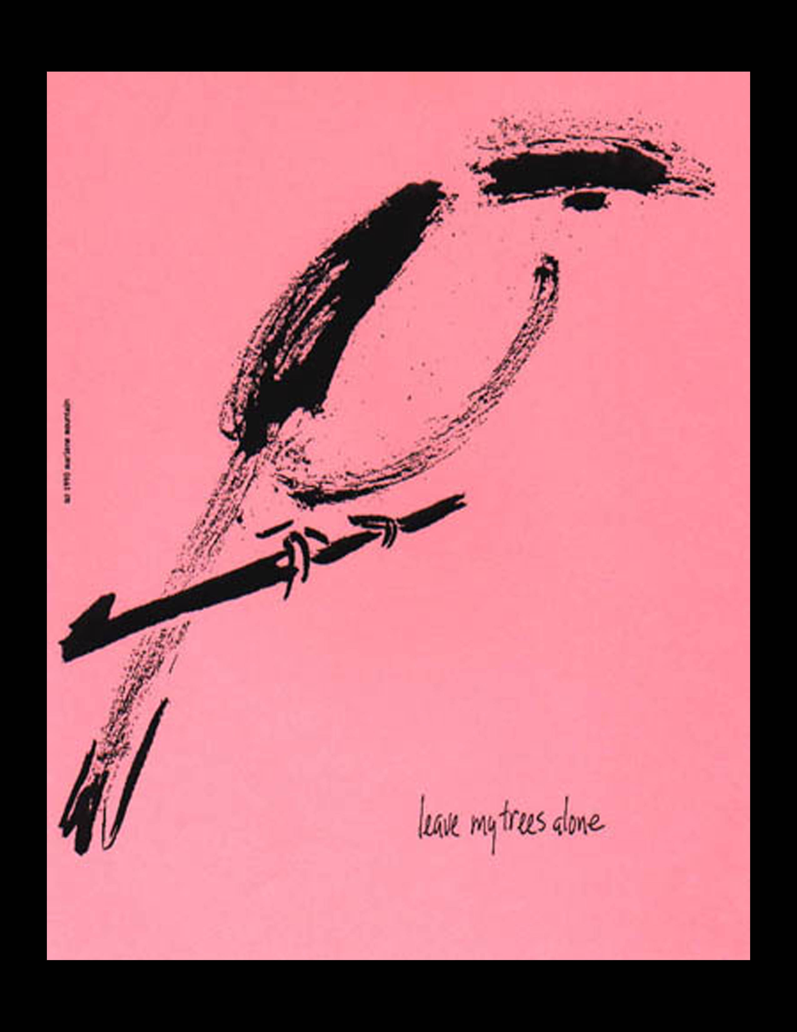 leave my trees alone (image 1968-9, haiku 1992)