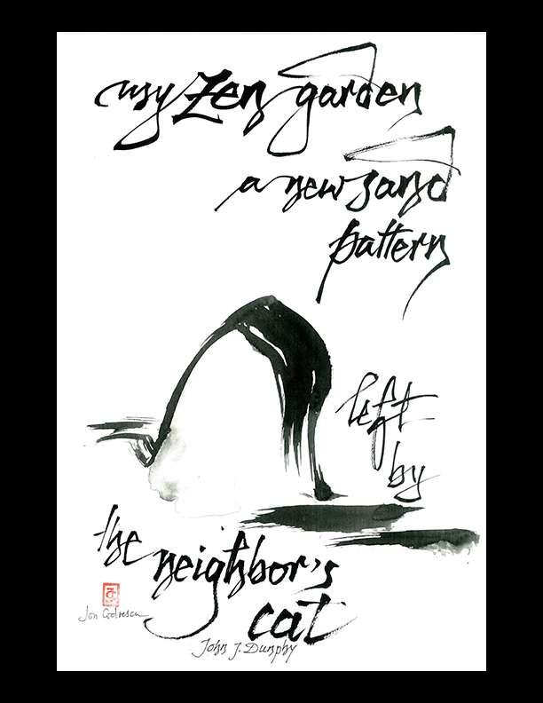 "John J. Dunphy — ""my Zen garden"""