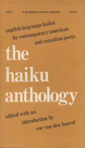 The Haiku Anthology (1974)